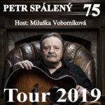 PETR SPÁLENÝ 75 / host: MILUŠKA VOBORNÍKOVÁ – Po 29.4.
